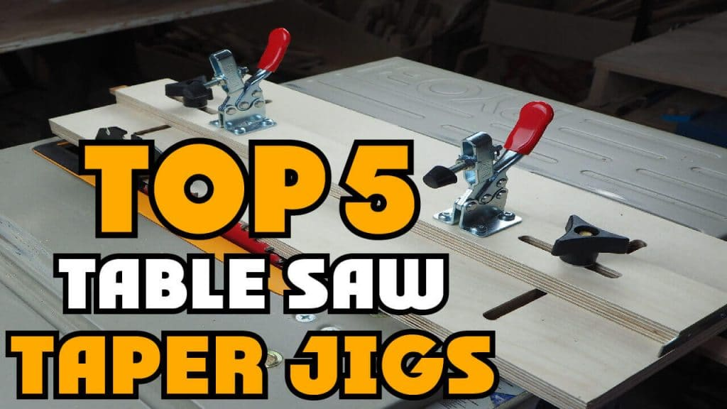 Best Table Saw Taper Jig