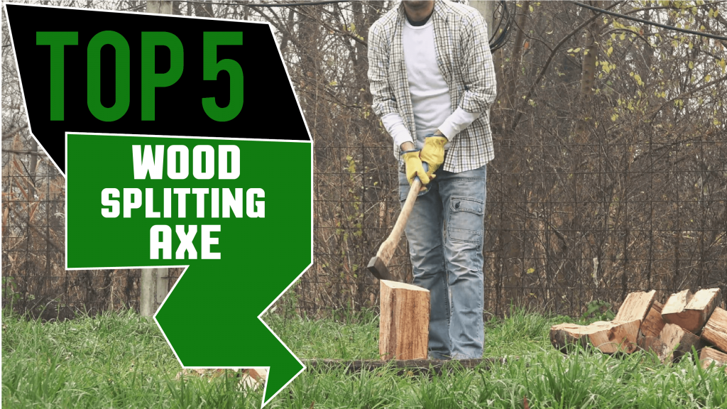 Best Wood Splitting Axe
