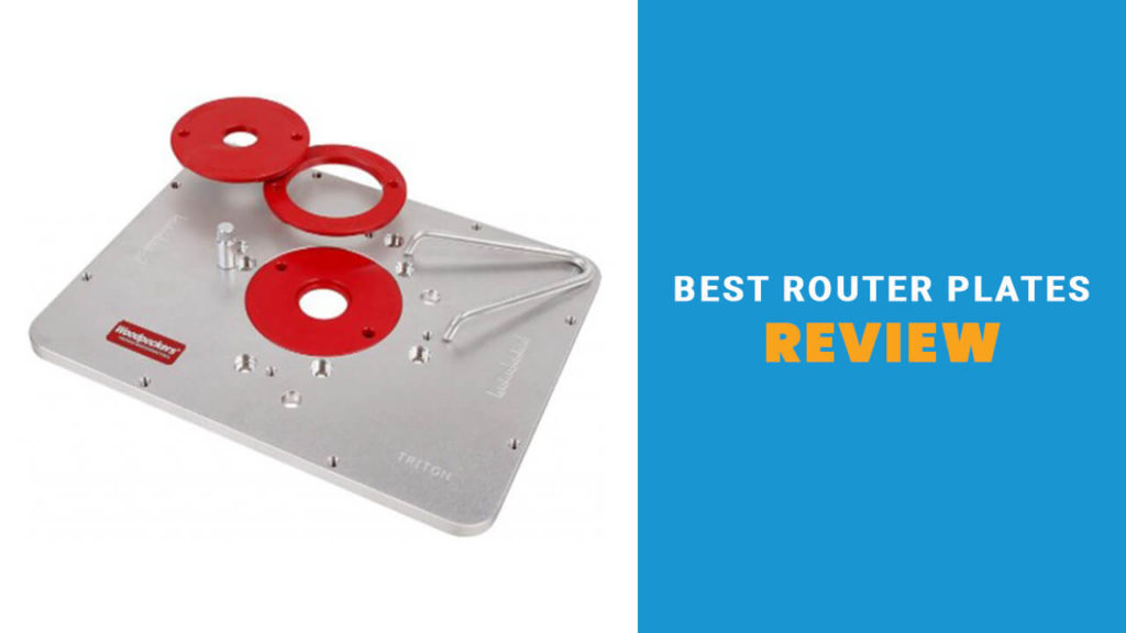 Best Router Plate